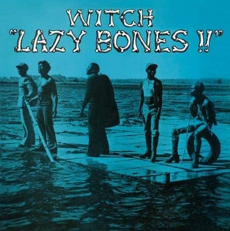 Lazy Bones by Witch