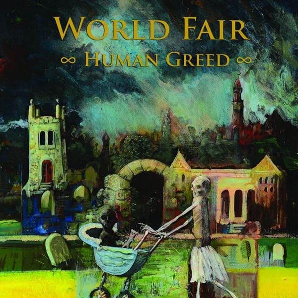 World Fair by Human Greed