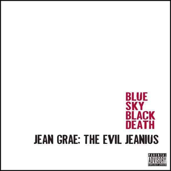 The Evil Jeanius by Jean Grae