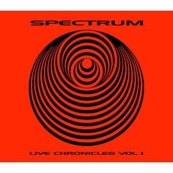 Live Chronicles Volume 1 by Spectrum