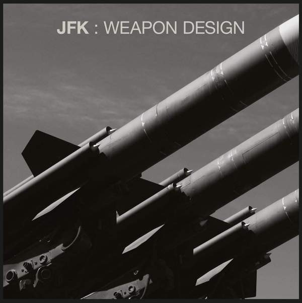 Weapon Design by JFK