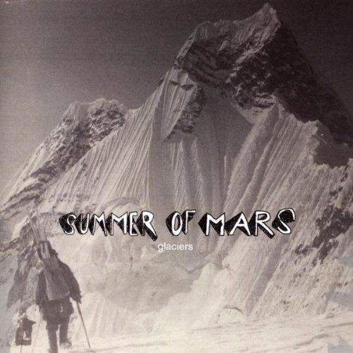 Glaciers by Summer Of Mars
