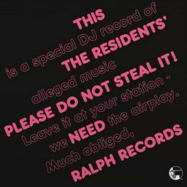 Please Do Not Steal It by The Residents