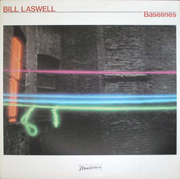 Baselines by Bill Laswell
