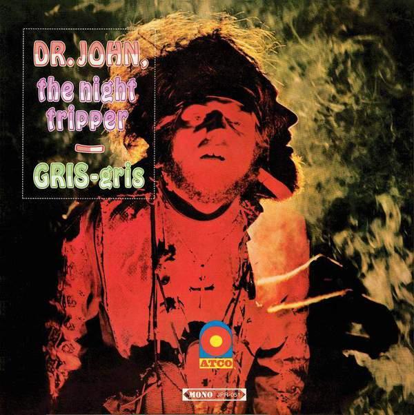 Gris Gris (Original MONO Mix) by Dr. John