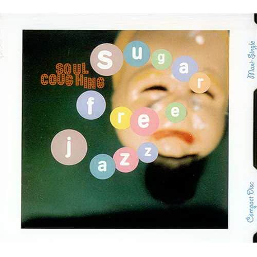 Sugar Free Jazz by Soul Coughing