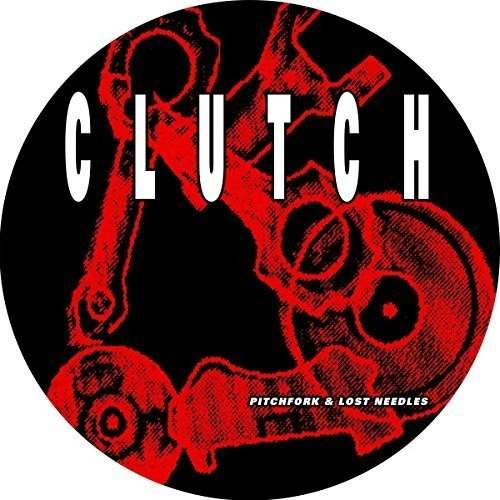 Pitchfork & Lost Needles by Clutch