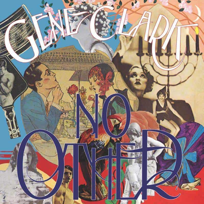 35. Gene Clark - No Other