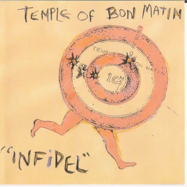 Infidel by Temple Of Bon Matin