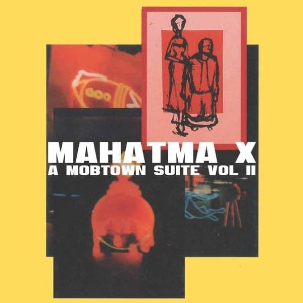 22. Mahatma X - A Mobtown Suite Vol. II