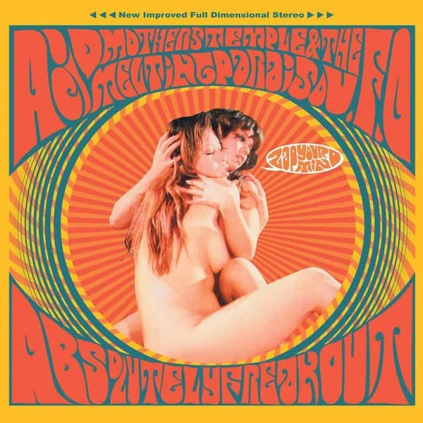 Absolutely Freak Out! (Zap Your Mind) by Acid Mothers Temple