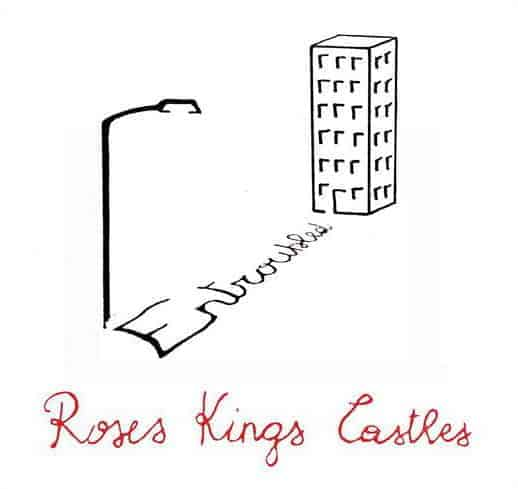 Entroubled by Roses Kings Castles