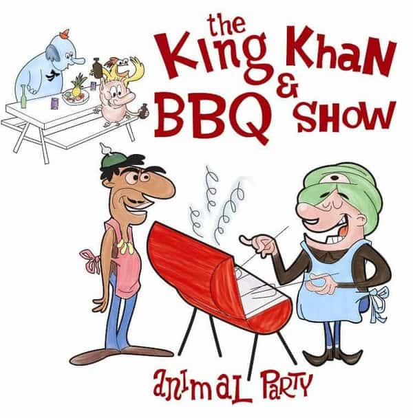 Animal Party by King Khan & BBQ Show
