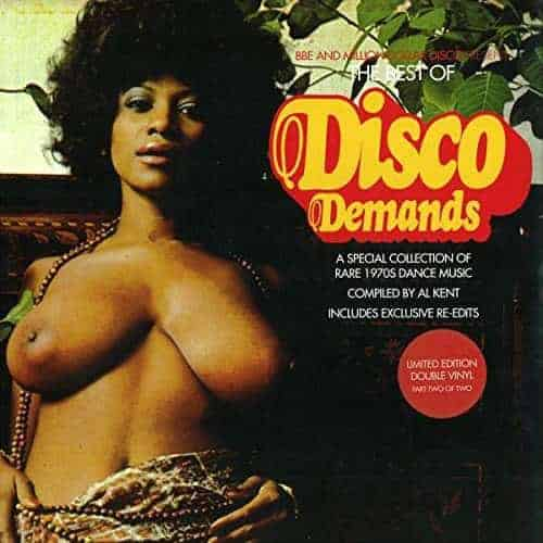 Best of Disco Demands (A Special Collection Of Rare 1970s Dance Music) compiled by Al Kent by Various