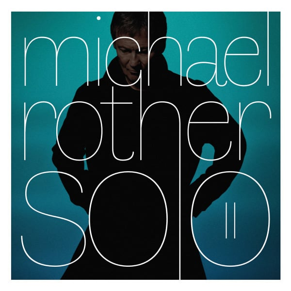 Solo II by Michael Rother