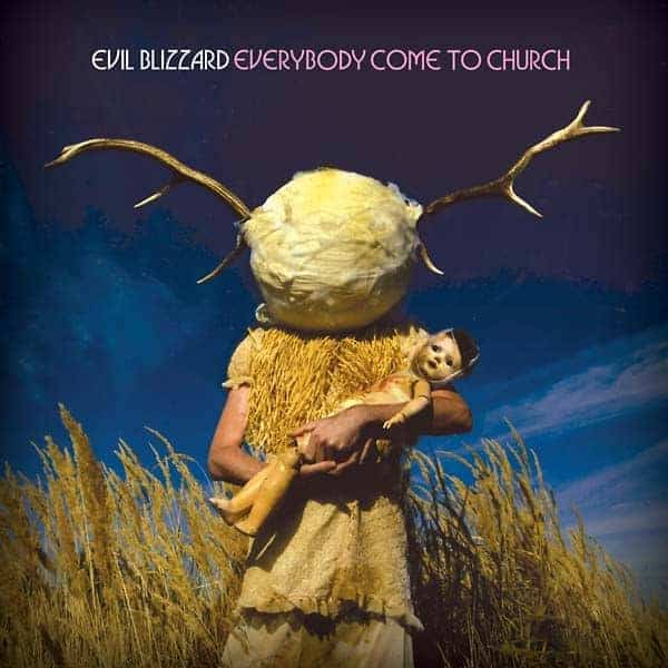 Everybody Come To Church by Evil Blizzard