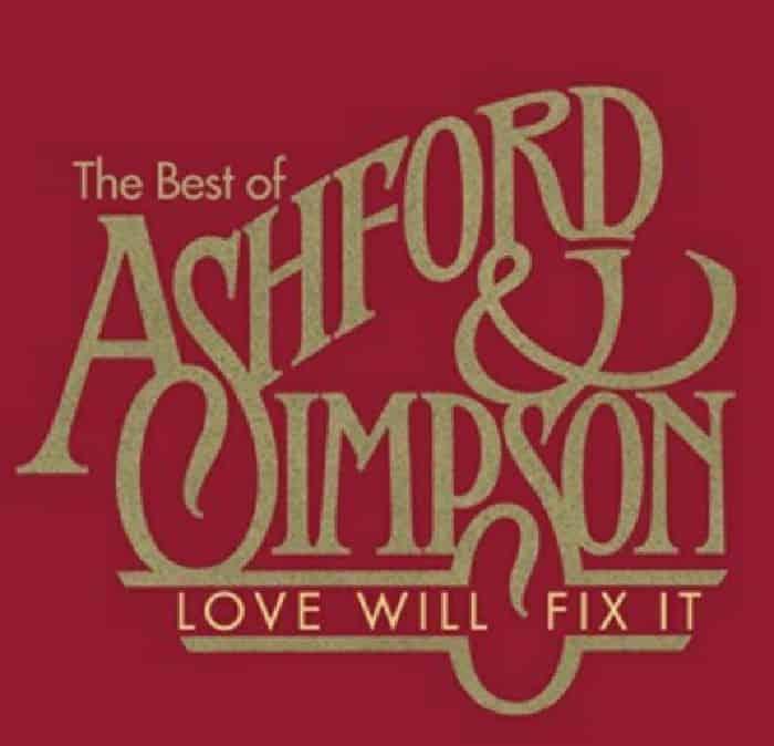 Love Will Fix It: The Best of Ashford & Simpson by Ashford & Simpson