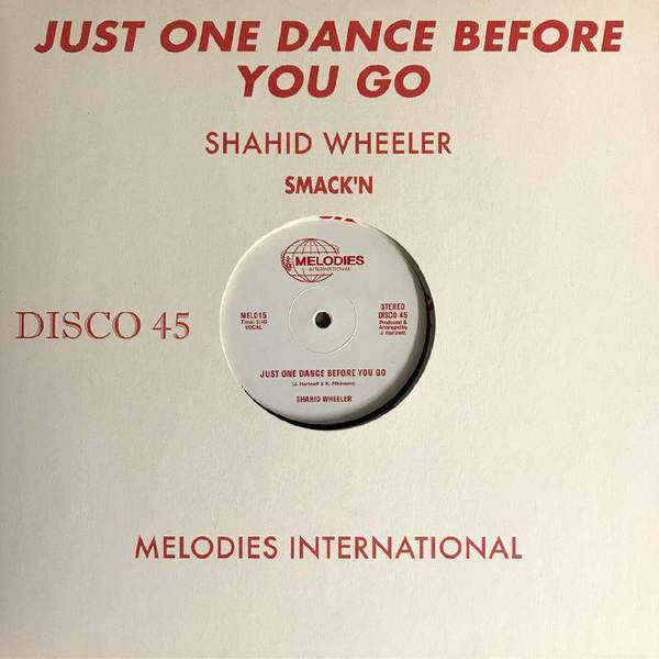 Just One Dance Before You Go by Shahid Wheeler