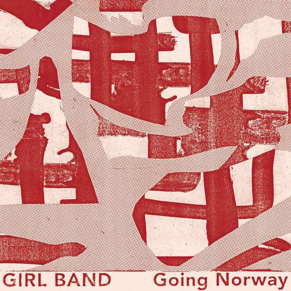 Going Norway by Girl Band