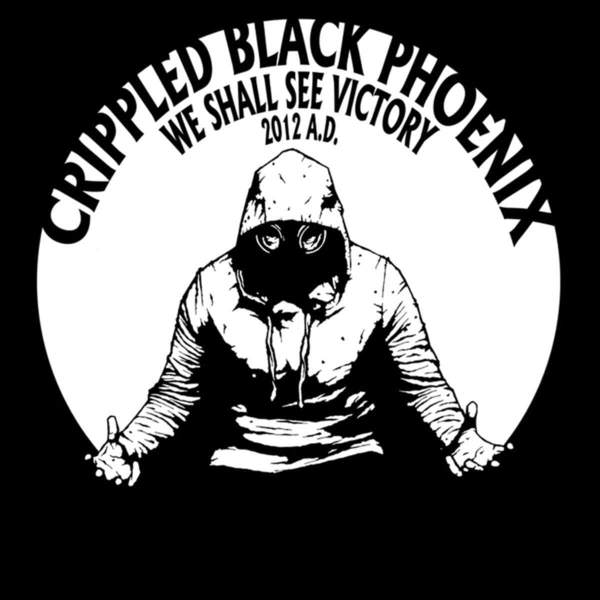 We Shall See Victory by Crippled Black Phoenix