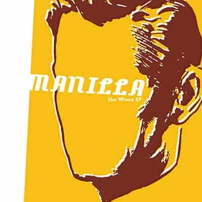 The 4 Piece EP by Manilla