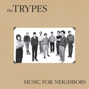 Music for Neighbours by The Trypes