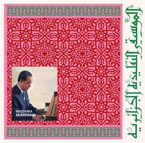 Istikhbars and Improvisations by Mustapha Skandrani