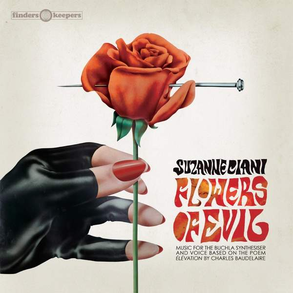 Flowers Of Evil by Suzanne Ciani
