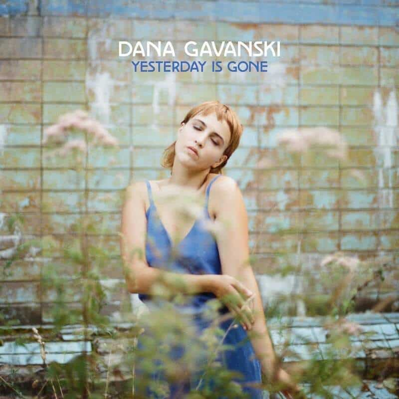 Yesterday Is Gone by Dana Gavanski