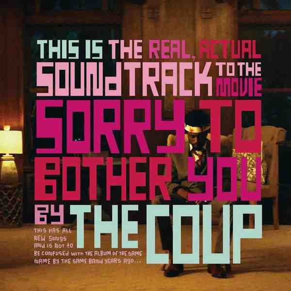 The Coup - Sorry To Bother You (Original Motion Picture Soundtrack)
