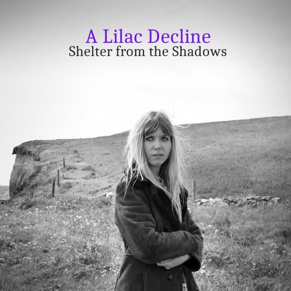 Shelter From The Shadows by A Lilac Decline