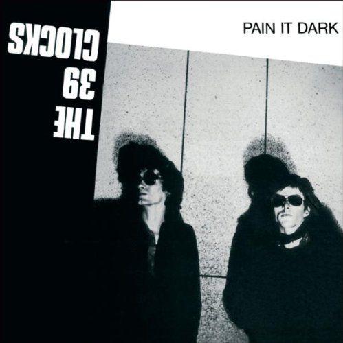 Pain It Dark by 39 Clocks