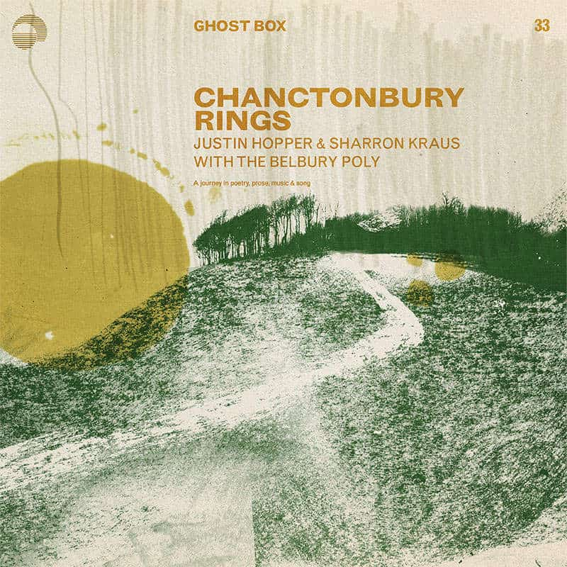 Chanctonbury Rings by Justin Hopper & Sharron Kraus with The Belbury Poly
