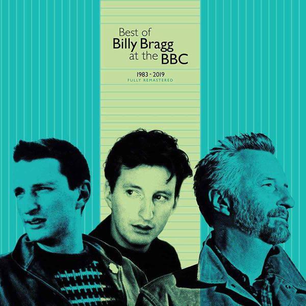 Best Of Billy Bragg At The BBC 1983 - 2019 by Billy Bragg