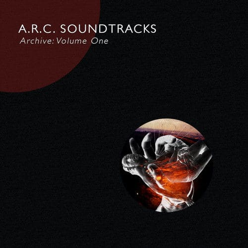 Archive: Volume One by A.R.C. Soundtracks