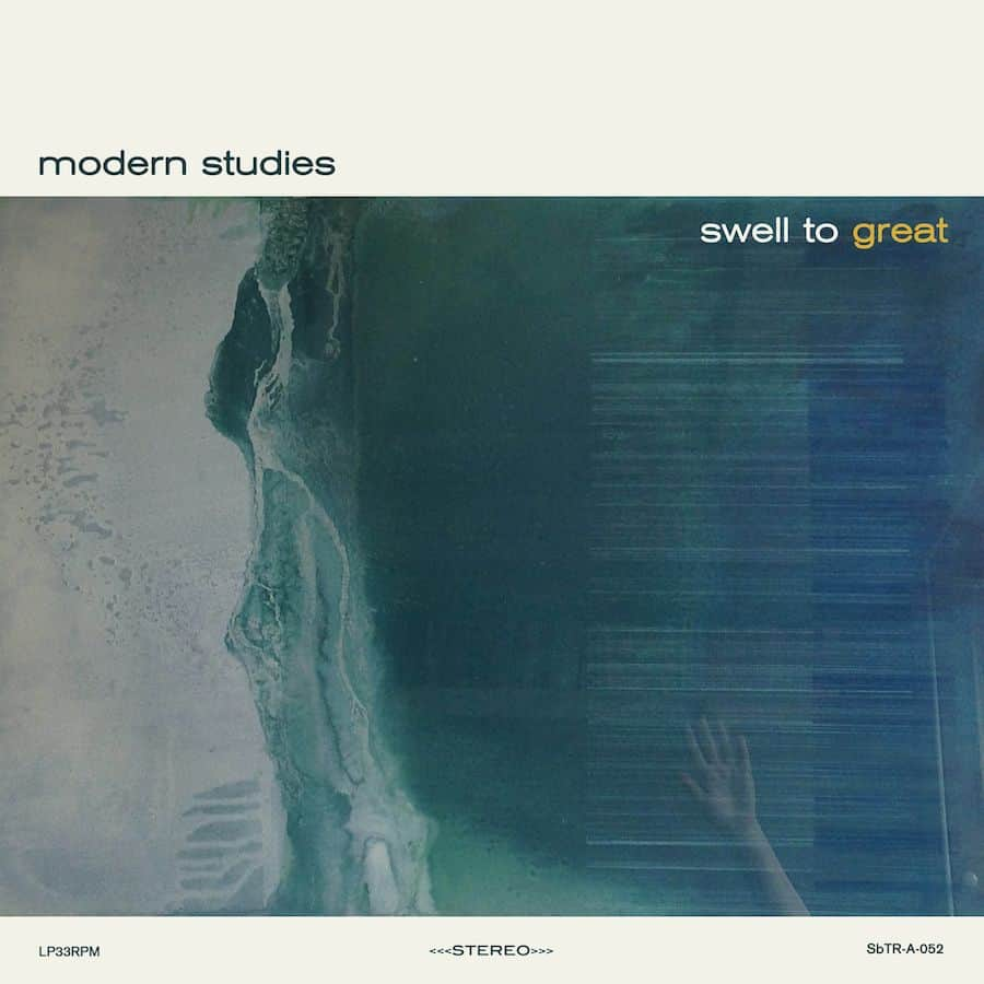 Swell to Great by Modern Studies