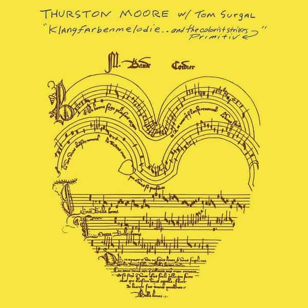 Klangfarbenmelodie.. And The Colorist Strikes Primitiv by Thurston Moore