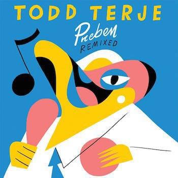 Preben Remixed by Todd Terje