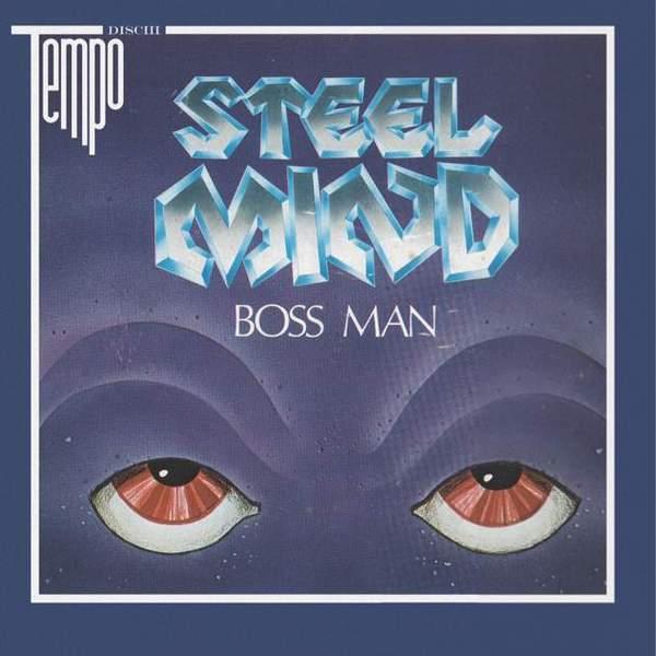 Boss Man by Steel Mind