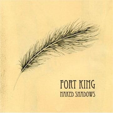 Naked Shadows by Fort King