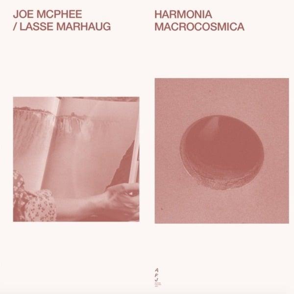 Harmonia Macrocosmia by Joe McPhee / Lasse Marhaug