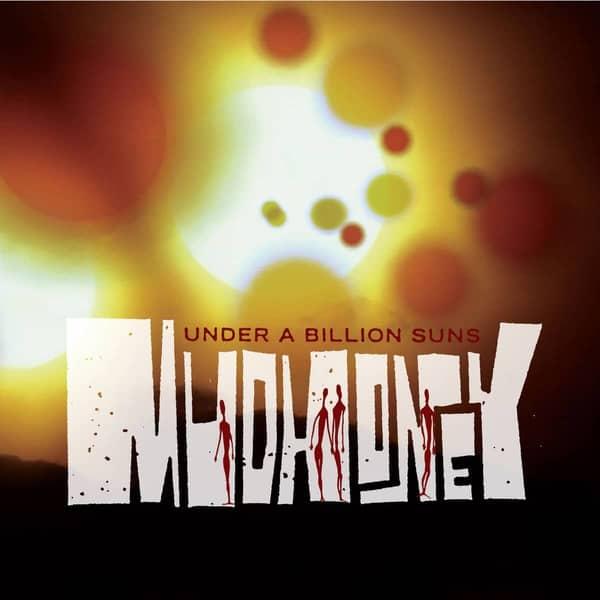 Under A Billion Suns by Mudhoney