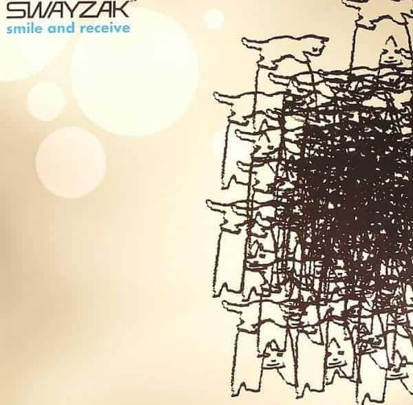 Smile & Receive by Swayzak