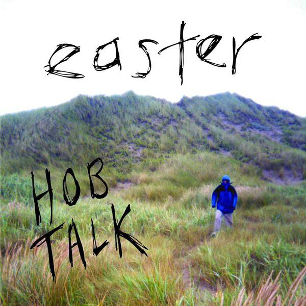 Hob Talk by Easter