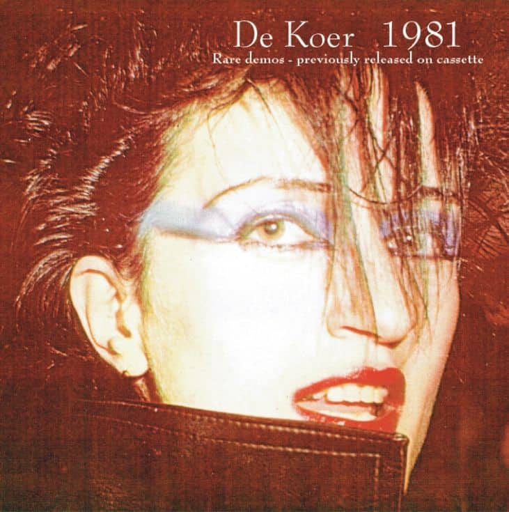 De Koer 1981 - Demos & Live Recordings by Various
