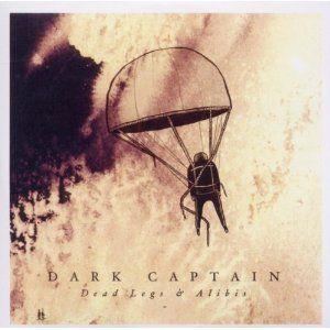 Dead Legs And Alibi by Dark Captain