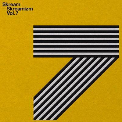 Skreamizm Vol. 7 by Skream