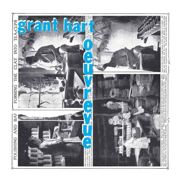 Oeuvrevue by Grant Hart