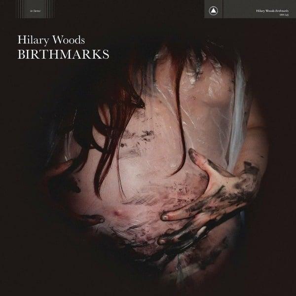 Hilary Woods - Birthmarks
