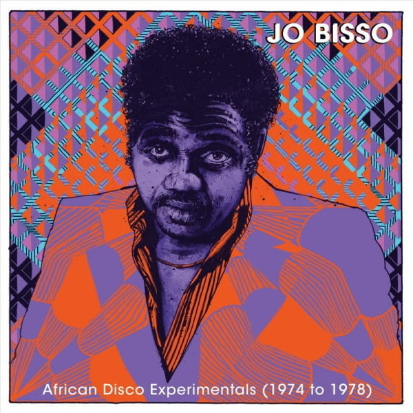 African Disco Experimentals (1974 to 1978) by Jo Bisso